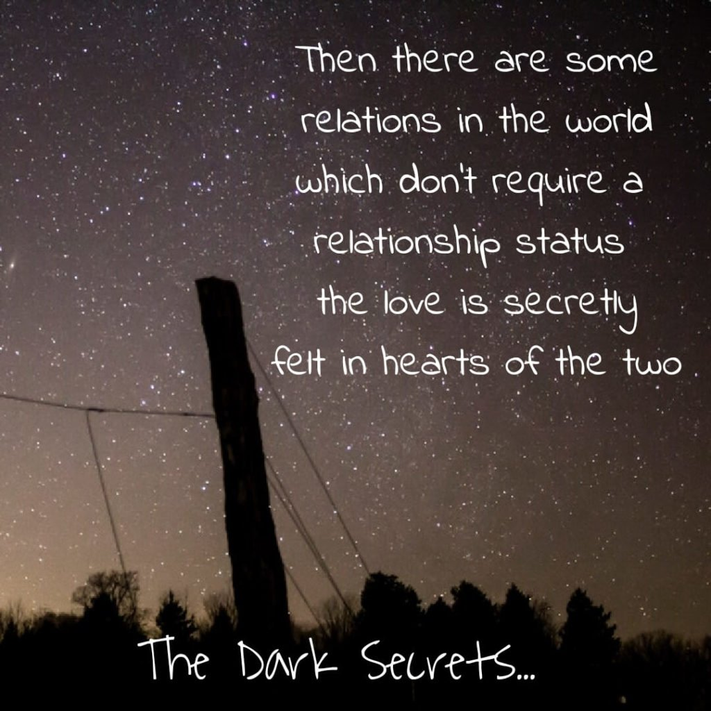 Romantic words of love on being secretly loved by someone.