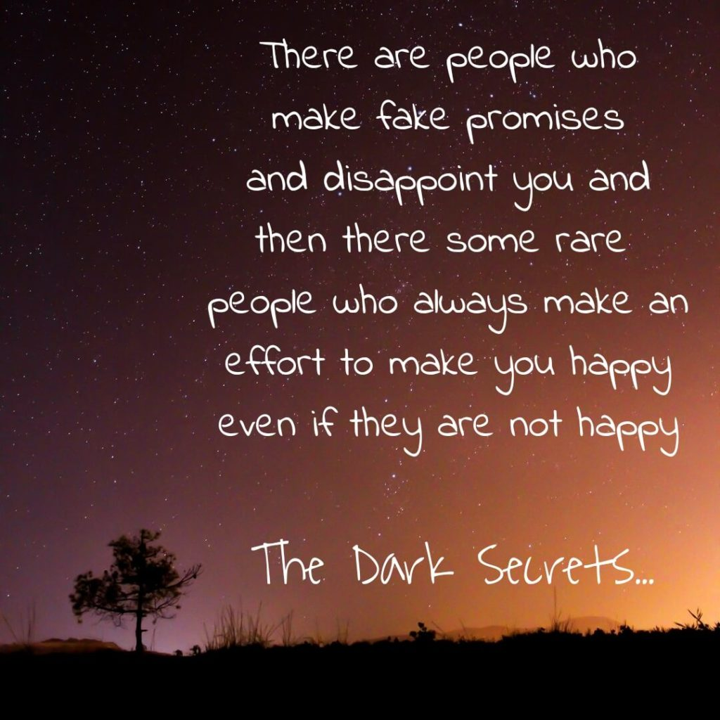 A love quote on people making fake promises and also about people making you happy even if they are not happy.