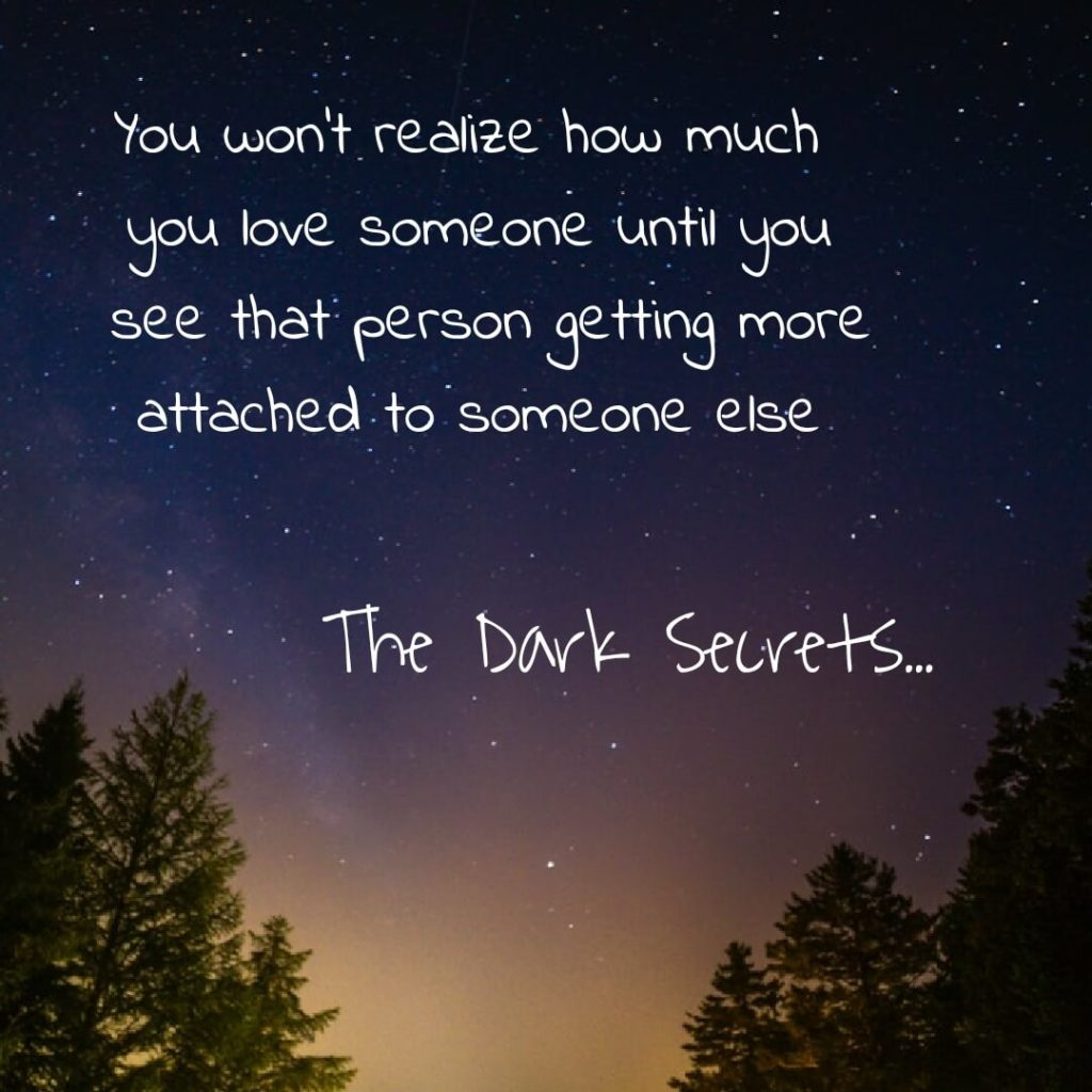 One of the best strong love quotes on being jealous.