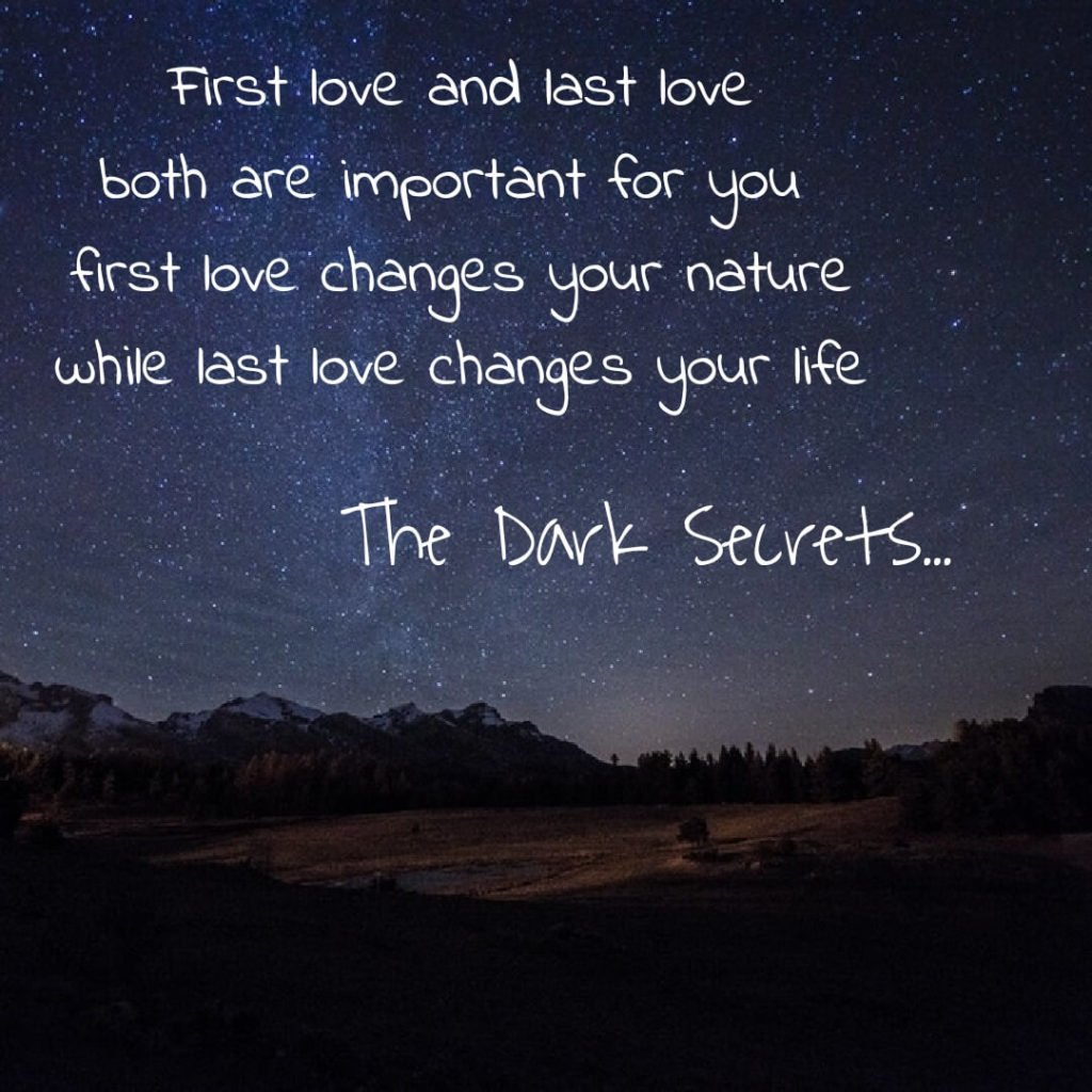 Simple heart touching lines on first love and last love.