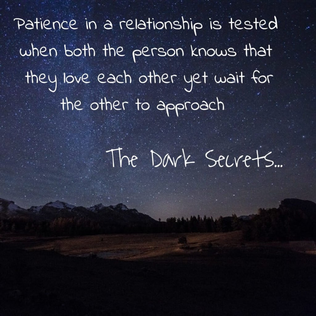 One of the best love sayings on being patient in a relationship.