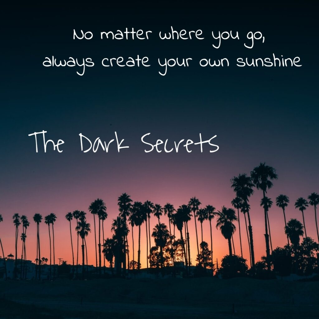 Quotes for self motivation on creating your own sunshine.