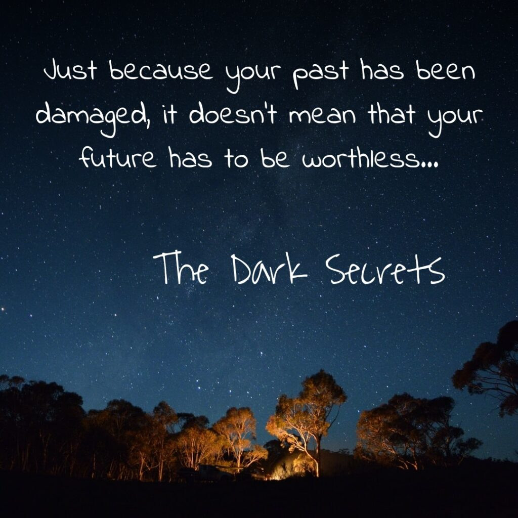 Self motivation quotes on damaged past.